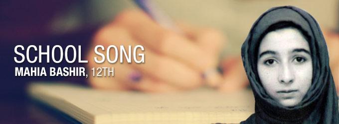 School Song – Mahia Bashir