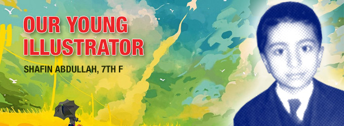 Our young illustrator – Shafin Abdullah